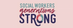 Celebrating Our Social Workers