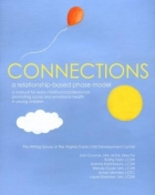 Connections: Relationships Rule in a New Manual for Early Childhood Professionals